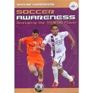Soccer Awareness: Developing the Thinking Player, 9781591641094
