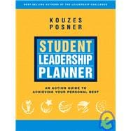 Student Leadership Planner : An Action Guide to Achieving Yo..., 9780787981099