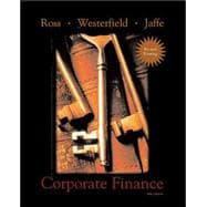 Corporate Finance 2nd Revised Printing + Standard and Poor's Educational Version of Market Insight + Ethics in Finance PowerWeb