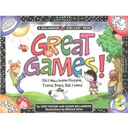 Great Games: Old and New, Indoor, Outdoor, Ball, Board, Card..., 9781439591109  