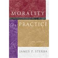 Morality in Practice With Infotrac