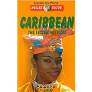 Nelle Guide Caribbean: The Lesser Antilles by Ambros, Eva