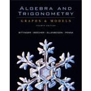 Algebra and Trigonometry : Graphs and Models,9780321501127