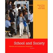 School and Society : Historical and Contemporary Perspectives,9780072871142