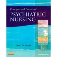 Principles and Practice of Psychiatric Nursing,9780323091145