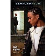 Bluford High #11: The Fallen, 9780545391146
