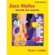 Jazz Styles: History and Analysis (with MyMusicKit Student Access Code Card)