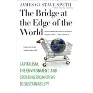 The Bridge at the Edge of the World; Capitalism, the Environ..., 9780300151152  