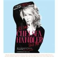 Lies that Chelsea Handler Told Me, 9781609411152  