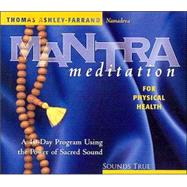 Mantra Meditation for Physical Health, 9781591791157