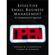Effective Small Business Management : A Entrepreneurial Approach