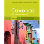 Cuadros Student Text, Volume 3 of 4 Intermediate Spanish,97811113