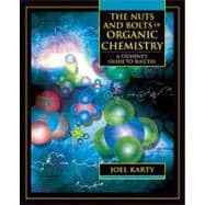 The Nuts and Bolts of Organic Chemistry A Student's Guide to Success,9780805331172