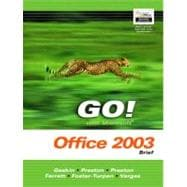 GO! with Microsoft Office 2003 Brief- Adhesive Bound