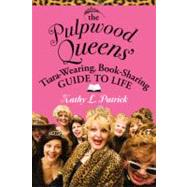 The Pulpwood Queen's Tiara-wearing, Book-sharing Guide to Li..., 9780446511186  