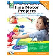 Fine Motor Projects: Designed to Improve Fine Motor Skills i..., 9781602681187