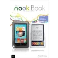 NOOK Book, The: Everything you need to know for the NOOK, NOOKcolor, and NOOKstudy,9780789741196