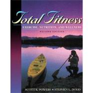 Total Fitness : Exercise, Nutrition, and Wellness