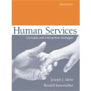 Human Services : Concepts and Intervention Strategies,9780205381210
