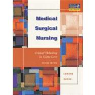 Medical-Surgical Nursing : Critical Thinking in Client Care,9780805381214