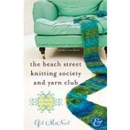 The Beach Street Knitting Society and Yarn Club, 9781401341220  
