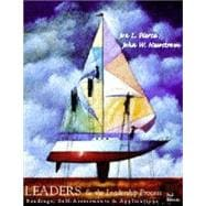 Leaders and the Leadership Process : Readings, Self-Assessments and Applications