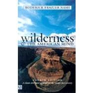 Wilderness and the American Mind; Fourth Edition, 9780300091229