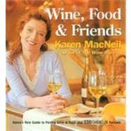 Wine, Food and Friends : Karen's Wine and Food Pairing Guide..., 9780848731229
