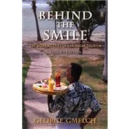 Behind the Smile, Second Edition : The Working Lives of Cari..., 9780253001238