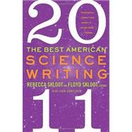 The Best American Science Writing 2011,9780062091246