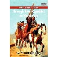 Through Five Republics on Horseback, 9788132001249  