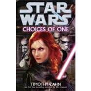 Star Wars : Choices of One, 9780345511256  