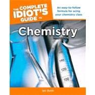 Complete Idiot's Guide to Chemistry, 3rd Edition, 9781615641260