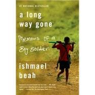 A Long Way Gone Memoirs of a Boy Soldier,9780374531263