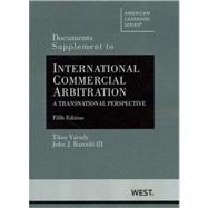 Varady and Barcelo'sInternational Commercial Arbitration, a Transnational Perspective, 5th, Documents Supplement,9780314281265