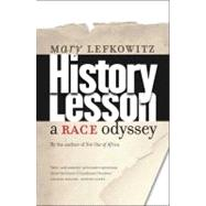 History Lesson : A Race Odyssey, 9780300151268  