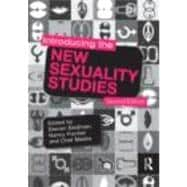 Introducing the New Sexuality Studies: 2nd Edition, 9780415781268  