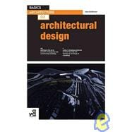 Basics Architecture 03: Architectural Design,9782940411269