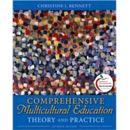 Comprehensive Multicultural Education : Theory and Practice (with MyEducationLab),9780131381292