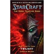 StarCraft: Dark Templar--Twilight, 9780743471299