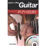 Learn to Play Guitar in 24 Hours, 9780711941304  