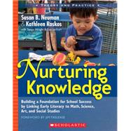 Nurturing Knowledge : Building a Foundation for School Succe..., 9780439821308