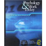 Psychology and Work Today : An Introduction to Industrial and Organizational Psychology,9780130341310