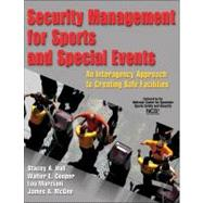 Security Management for Sports and Special Events : An Inter..., 9780736071321