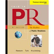 This Is PR : The Realities of Public Relations