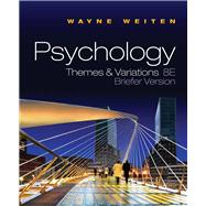 Psychology Themes and Variations, Briefer Edition (with Concept Charts),9780495811336