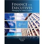 Finance for Executives : Managing for Value Creation,9780538751346