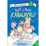Rafi Y Rosi / Rafi and Rosi: Carnaval/carnival!, 9780061131349