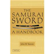 Samurai Sword : A Handbook, 9784805311349  