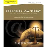Cengage Advantage Books: Business Law Today, The Essentials Text and Summarized Cases